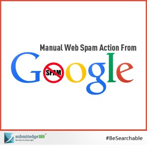 Manual Web Spam Action From Google