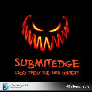 SubmitEdge Lucky Friday the 13th Contest