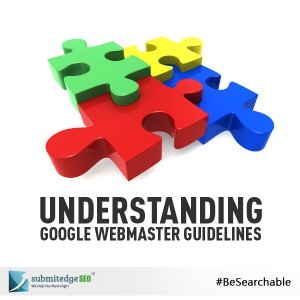 Understanding Google Webmaster Guidelines