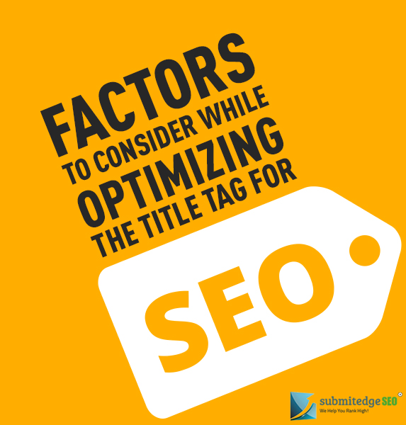 Factors to Consider while Optimizing the Title Tag For SEO