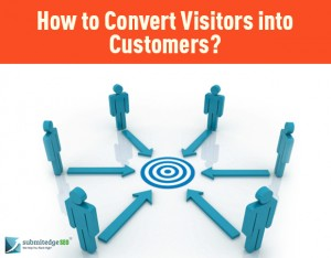 How to Convert Visitors into Customers