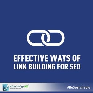 Effective Ways of Link Building for SEO