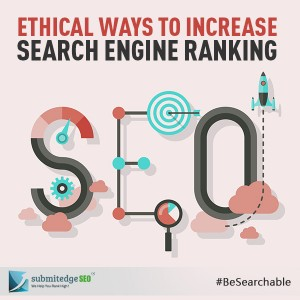 Ethical Ways to Increase Search Engine Ranking