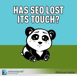 Has SEO lost its touch