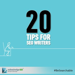 20 Tips for SEO Writers