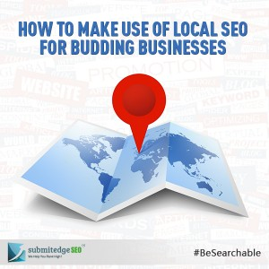 How to Make Use of Local SEO for Budding Businesses