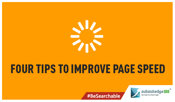 Four Tips to Improve Page Speed