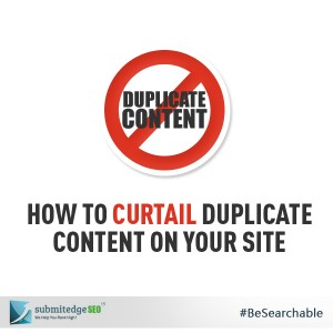 How to Curtail Duplicate Content on your Site