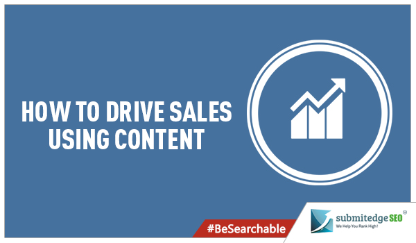 How to Drive Sales Using Content
