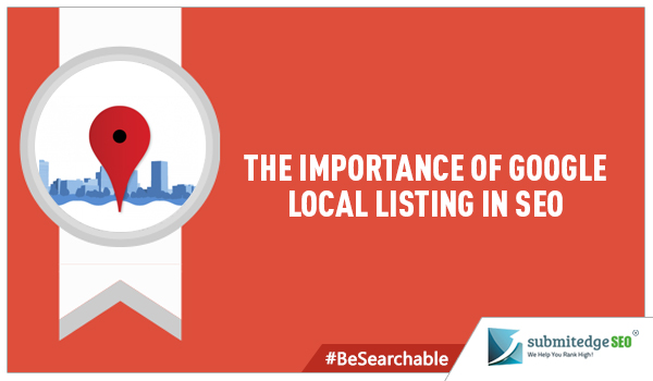 The Importance of Google Local Listing in SEO