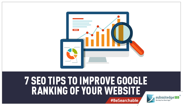 7 SEO Tips to Improve Google Ranking of your Website (1)