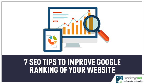 7 SEO Tips to Improve Google Ranking of your Website