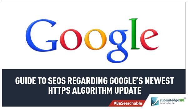 Guide to SEOs Regarding Googles Newest HTTPs Algorithm Update
