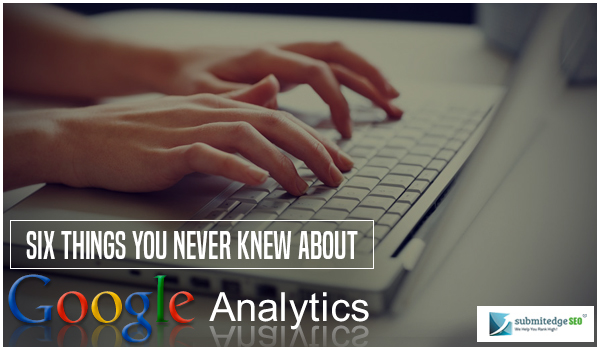 6Things about Google Analytics