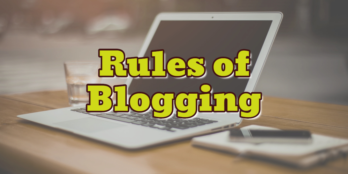 Rules for Blogging