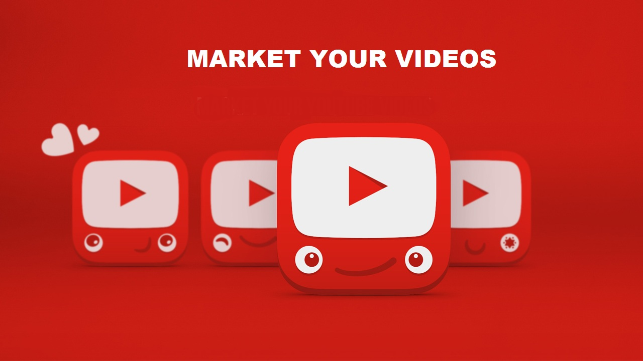 Market Your Videos