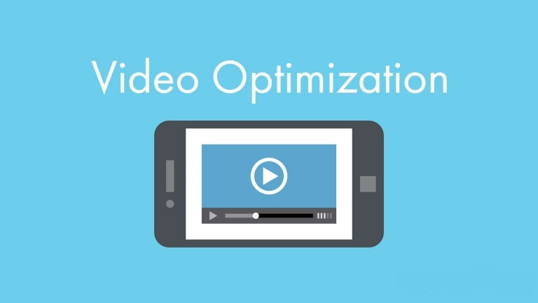 Videos Optimization