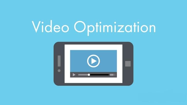 Videos Optimization